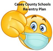 Casey County Schools 2020-2021 Re-entry Plan